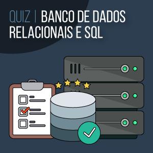 QUIZ | Teste de Introdução a Banco de Dados Relacionais e SQL da Becode